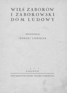 Wieś Zaborów i zaborowski Dom Ludowy