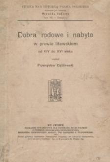 Dobra rodowe i nabyte w prawie litewskim od XIV do XVI wieku