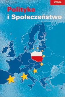 Polityka i Społeczeństwo nr 1 (2004)