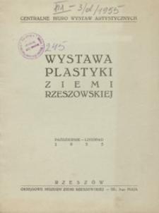 Wystawa plastyki ziemi rzeszowskiej [katalog]