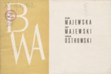 Wystawa malarstwa i rysunku Heleny Maciejewskiej, Jerzego Maciejewskiego i Zdzisława Ostrowskiego [katalog]