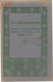 Sprawozdanie Dyrekcyi C. K. Wyższej Szkoły Realnej w Tarnowie za rok szkolny 1913/14