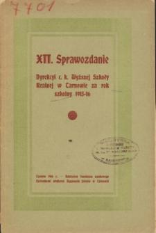 Sprawozdanie Dyrekcyi C. K. Wyższej Szkoły Realnej w Tarnowie za rok szkolny 1915/16