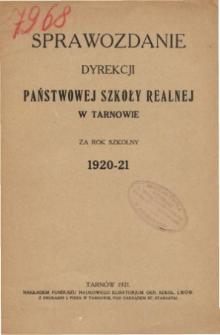 Sprawozdanie Dyrekcji Państwowej Szkoły Realnej w Tranowie za rok szkolny 1920/21