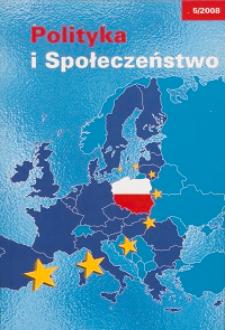 Polityka i Społeczeństwo nr 5 (2008)