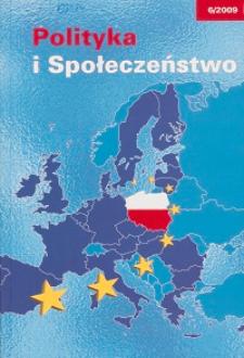 Polityka i Społeczeństwo nr 6 (2009)