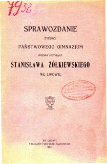 Sprawozdanie Dyrekcji Państwowego Gimnazjum V imienia Hetmana Stanisława Żółkiewskiego we Lwowie za rok szkolny 1921