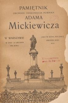Pamiętnik obchodu odsłonięcia pomnika Adama Mickiewicza w Warszawie w dniu 24 grudnia 1898 roku jako setną rocznicę urodzin jego