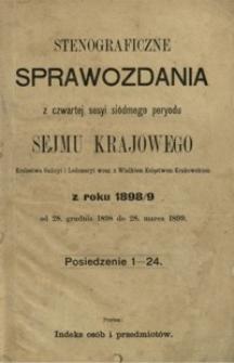 Stenograficzne sprawozdania z czwartej sesyi siódmego peryodu Sejmu Krajowego Królestwa Galicyi i Lodomeryi wraz z Wielkiem Księstwem Krakowskiem z roku 1898/9 : od 28. grudnia 1898 do 28. marca 1899 : posiedzenie 1-24