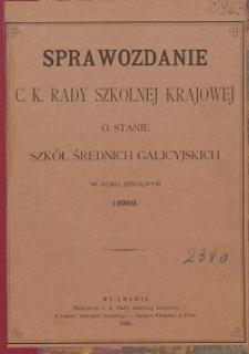Sprawozdanie c. k. Rady szkolnej krajowej o stanie szkół średnich galicyjskich w roku szkolnym 1898/99