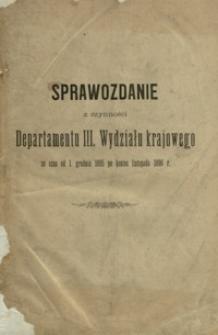 Sprawozdanie z czynności Departamentu III. Wydziału krajowego za czas od 1. Grudnia 1895 po koniec listopada 1896 r.