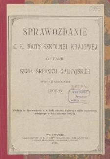 Sprawozdanie c. k. Rady szkolnej krajowej o stanie szkół średnich galicyjskich w roku szkolnym 1905/1906