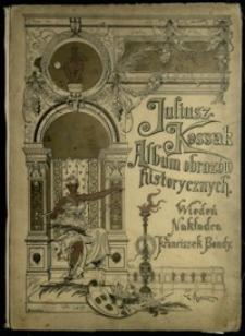 Juliusz Kossak : album obrazów historycznych