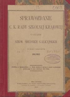 Sprawozdanie c. k. Rady szkolnej krajowej o stanie szkół średnich galicyjskich w roku szkolnym 1911/1912