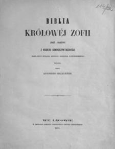 Biblia królowej Zofii żony Jagiełły z kodexu szaroszpatackiego