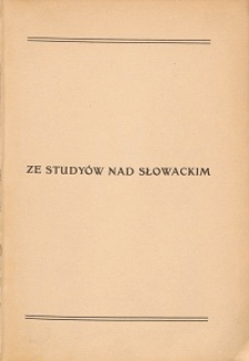 Ze studyów nad Słowackim