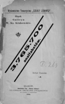3.765.702 analfabetów : Śląsk, Galicya, W. Ks. Krakowskie