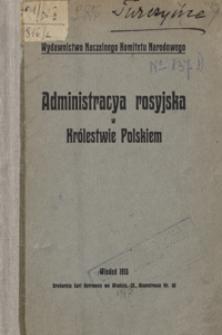 Administracya rosyjska w Królestwie Polskiem