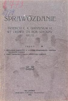 Sprawozdanie Dyrekcyi C. K. Gimnazyum VI. we Lwowie za rok szkolny 1911/12