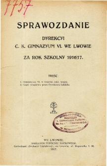 Sprawozdanie Dyrekcyi C. K. Gimnazyum VI. we Lwowie za rok szkolny 1916/17
