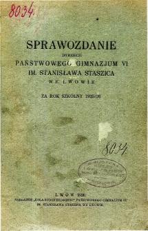 Sprawozdanie Dyrekcji Państwowego Gimnazjum VI. im. St. Staszica we Lwowie za rok szkolny 1925/26