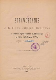 Sprawozdanie c. k. Rady szkolnej krajowej o stanie wychowania publicznego w roku szkolnym 1879/1880