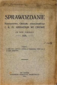 Sprawozdanie Kierownictwa Oddziału Równorzędnego C. K. IV Gimnazyum we Lwowie za rok szkolny 1914