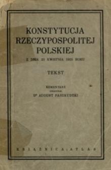 Konstytucja Rzeczypospolitej Polskiej z dnia 23 kwietnia 1935 roku : tekst