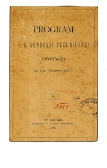 Program C. K. Akademii Technicznej Lwowskiej na rok naukowy 1876/7