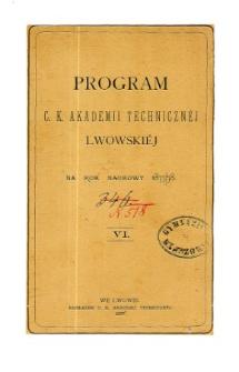 Program C. K. Akademii Technicznej Lwowskiej na rok naukowy 1877/78