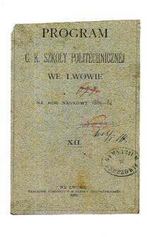 Program C. K. Szkoły Politechnicznej we Lwowie na rok naukowy 1883-84