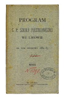 Program C. K. Szkoły Politechnicznej we Lwowie na rok naukowy 1884-85