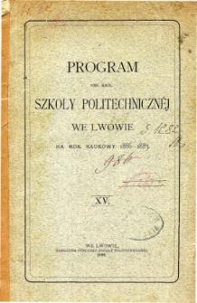 Program C. K. Szkoły Politechnicznej we Lwowie na rok naukowy 1886-1887