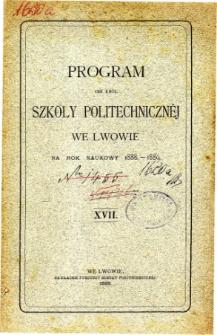 Program C. K. Szkoły Politechnicznej we Lwowie na rok naukowy 1888-1889