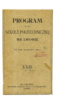 Program C. K. Szkoły Politechnicznej we Lwowie na rok naukowy 1893/4
