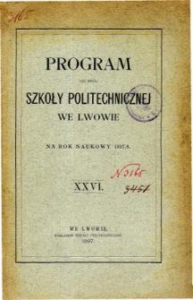 Program C. K. Szkoły Politechnicznej we Lwowie na rok naukowy 1897/8