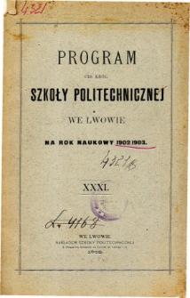 Program C. K. Szkoły Politechnicznej we Lwowie na rok naukowy 1902/1903