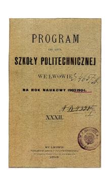 Program C. K. Szkoły Politechnicznej we Lwowie na rok naukowy 1903/1904