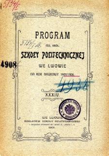 Program C. K. Szkoły Politechnicznej we Lwowie na rok naukowy 1905/1906