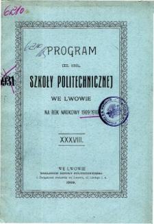 Program C. K. Szkoły Politechnicznej we Lwowie na rok naukowy 1909/1910