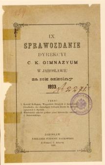 Sprawozdanie Dyrekcyi C. K. Gimnazyum w Jarosławiu za rok szkolny 1893