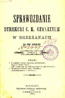 Sprawozdanie Dyrekcyi C. K. Gimnazyum w Brzeżanach za rok szkolny 1893