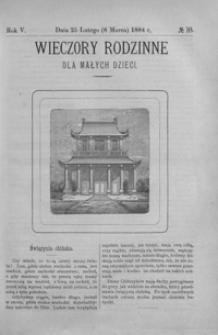 Wieczory Rodzinne dla Małych Dzieci. 1884, R. 5, nr 10 (25 lutego (8 marca))