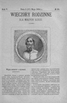 Wieczory Rodzinne dla Małych Dzieci. 1884, R. 5, nr 20 (5 (17) maja)