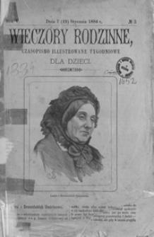 Wieczory Rodzinne: czasopismo illustrowane tygodniowe dla dzieci. 1884, R. 5, nr 3 (7 (19) stycznia)