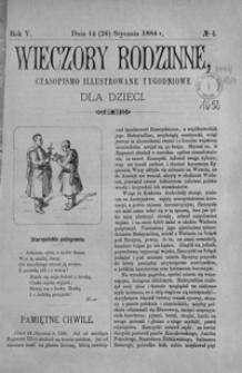 Wieczory Rodzinne: czasopismo illustrowane tygodniowe dla dzieci. 1884, R. 5, nr 4 (14 (26) stycznia)