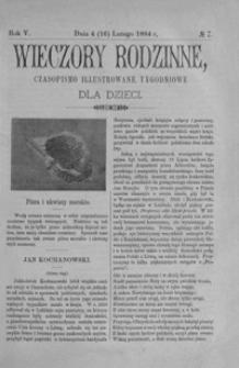 Wieczory Rodzinne: czasopismo illustrowane tygodniowe dla dzieci. 1884, R. 5, nr 7 (4 (16) lutego)