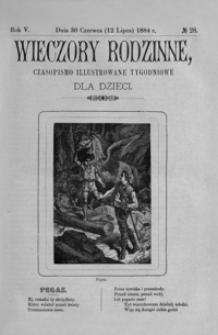 Wieczory Rodzinne: czasopismo illustrowane tygodniowe dla dzieci. 1884, R. 5, nr 28 (30 czerwca (12 lipca))