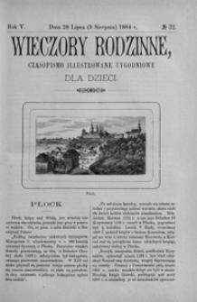 Wieczory Rodzinne: czasopismo illustrowane tygodniowe dla dzieci. 1884, R. 5, nr 32 (28 lipca (9 sierpnia))