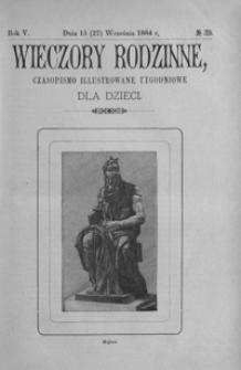 Wieczory Rodzinne: czasopismo illustrowane tygodniowe dla dzieci. 1884, R. 5, nr 39 (15 (27) września)